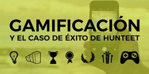 Gamificación y el caso de éxito de Hunteet @ ETOPIA Centro de Arte y Tecnología | Zaragoza | Aragón | España