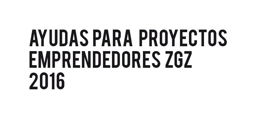 Subvenciones del Ayuntamiento de Zaragoza para emprendedores 2016