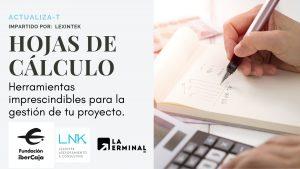 ACTUALIZA-T con Lexintek: Hojas de cálculo. Herramientas imprescindibles para la gestión de tu proyecto. @ La Terminal